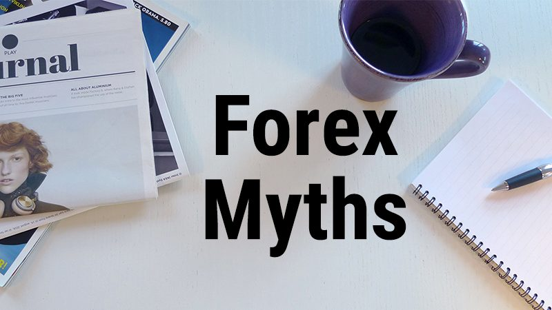 Learning the most important Forex myths
